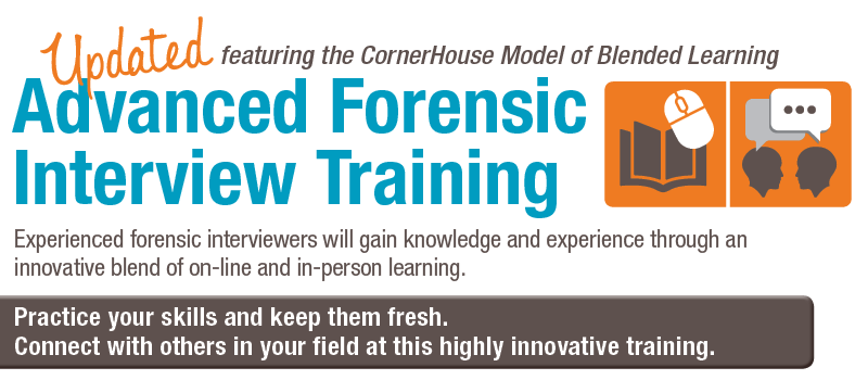 CornerHouse Advanced Forensic Interview Training