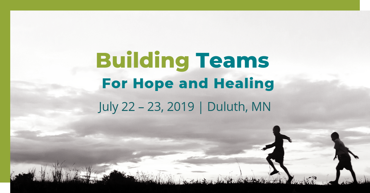 Stand Against Child Abuse Conference: Building Teams for Hope and Healing
